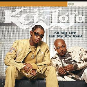 K-Ci & JoJo的專輯All My Life/Tell Me It's Real
