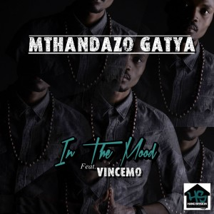 Album In the Mood from Mthandazo Gatya