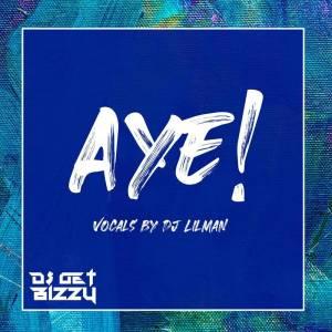 Album Aye! (Jersey Club) from DJ Get Bizzy