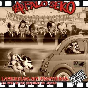 Album Lamekulos sin fronteras from A Palo Seko