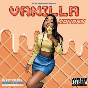 Album Vanilla (Explicit) from Moyann