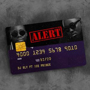 Listen to Alert song with lyrics from DJ SLY