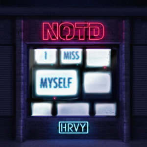 Listen to I Miss Myself song with lyrics from NOTD