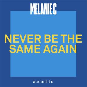 Melanie c的專輯Never Be The Same Again (Acoustic)