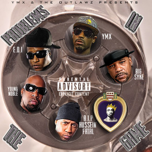 Album Problems in the Game (feat. The Outlawz, Young Noble, Hussein Fatal, Big Syke & E.D.I. Mean) from The Outlawz