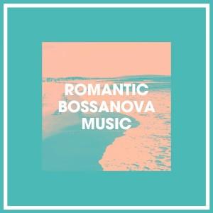 Cafe Chillout de Ibiza的專輯Romantic Bossanova Music