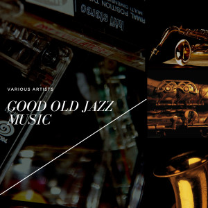 Stan Getz的專輯Good Old Jazz Music