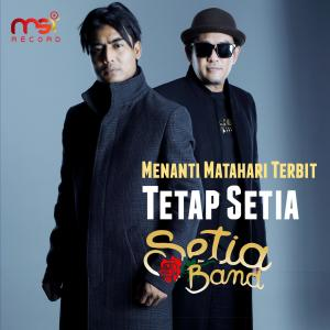 Tetap Setia dari Setia Band