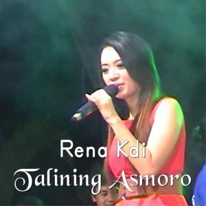 Talining Asmoro dari Rena Monata