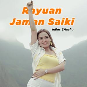 Rayuan Jaman Saiki dari Intan Chacha