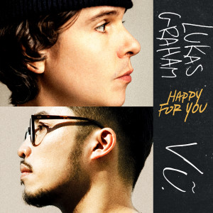 Album Happy For You (feat. Vũ.) from Lukas Graham
