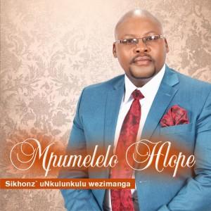 Album Sikhonz' uNkulunkulu Wezimanga from Mpumelelo Hlophe
