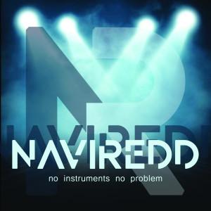 Album No Instruments. No Problem from Navi Redd