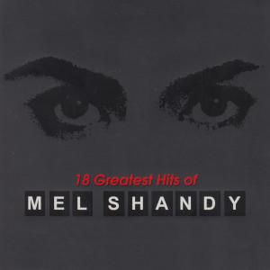 18 Greatest Hits of Mel Shandy dari Mel Shandy