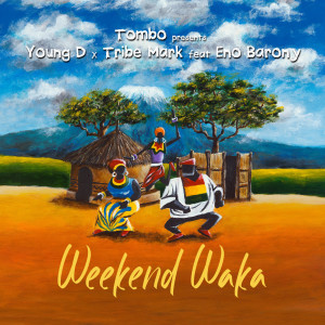 Album Weekend Waka from Young D