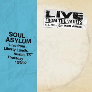 Album Live from Liberty Lunch, Austin, TX, December 3, 1992 from Soul Asylum