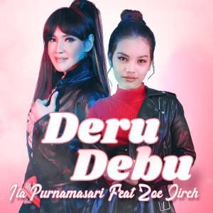 Deru Debu (feat. Joe Zireh) dari Ita Purnamasari