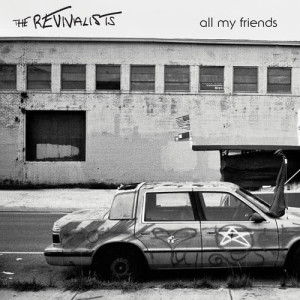 Album All My Friends from The Revivalists