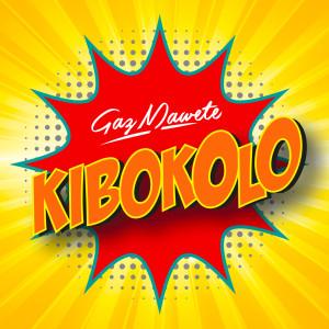 Album Kibokolo from Gaz Mawete