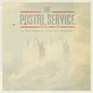 Album A Tattered Line of String - Single from The Postal Service