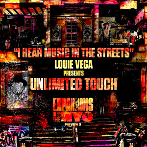 Album I Hear Music In The Streets (Expansions In The NYC Preview 3) from Louie Vega