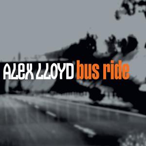 Bus Ride 2002 Alex Lloyd