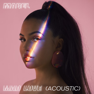 Listen to Mad Love song with lyrics from Mabel