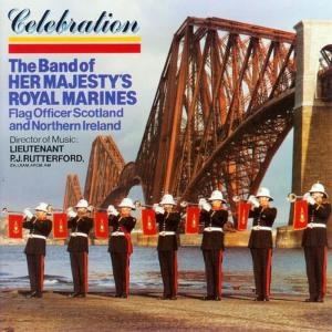 Album Celebration from The Band of Her Majesty's Royal Marines