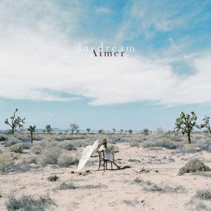Aimer的專輯Daydream