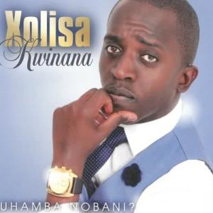 Album Uhamba nobani? from Xolisa Kwinana
