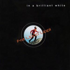 Fra Lippo Lippi的專輯In a Brilliant White
