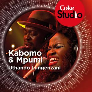 Album Uthando Lungenzani (Coke Studio South Africa: Season 1) from Kabomo