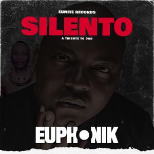 Album Silento Single from EUPHONIK
