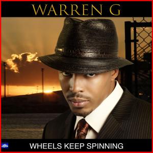Album Wheels Keep Spinning from Warren G