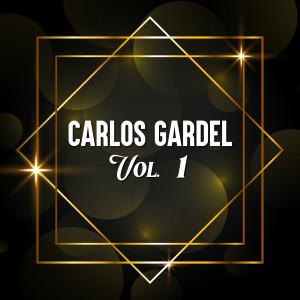 Carlos Gardel的專輯Carlos Gardel, Vol. 1