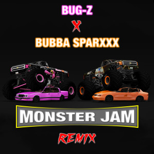 Album Monster Jam (Remix) from Bubba Sparxxx