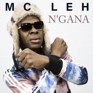 Album N'gana from Mc Leh