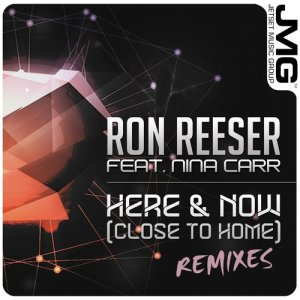 Album Here & Now (Close to Home) [Remixes] from Ron Reeser