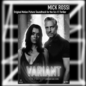 Album Variant (Original Motion Picture Soundtrack) from Mick Rossi