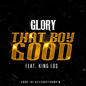 Album That Boy Good from King Los