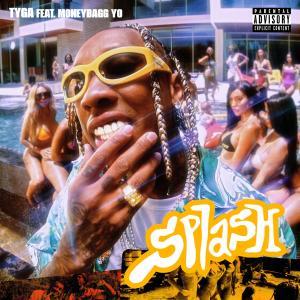 Album Splash (feat. Moneybagg Yo) (Explicit) from Tyga