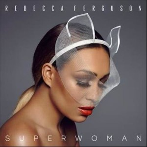 Rebecca Ferguson的專輯Superwoman