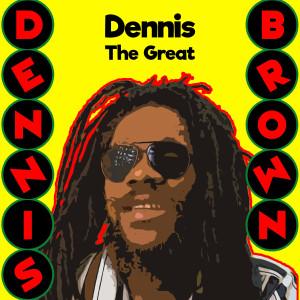 Album Dennis the Great from Dennis Brown