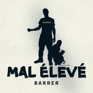 Album Barrer from Mal Élevé