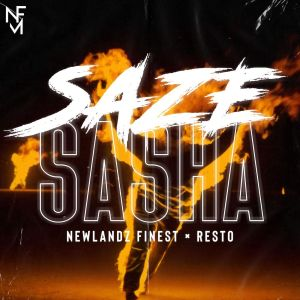 Album Saze Sasha Single from Newlandz Finest