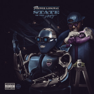 Album State of the Art from Peewee Longway