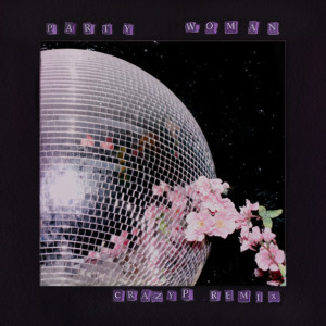 Album Party Woman (Crazy P Remix) from Bamily