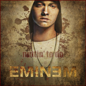 Album Nuttin' To Do from Eminem
