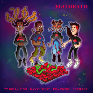 Skrillex的專輯Ego Death (feat. Kanye West, FKA twigs & Skrillex)