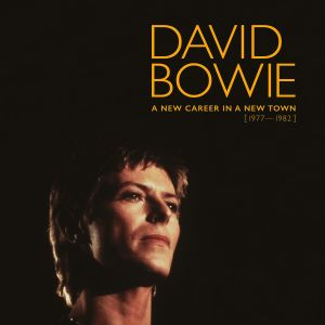 A New Career In A New Town (1977 - 1982) 2017 David Bowie